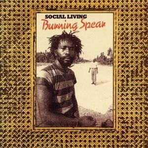 Burning Spear - Social Living (1978) {2003 Island}