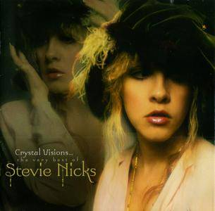 Stevie Nicks - Crystal Visions... The Very Best Of Stevie Nicks (2007) Repost / New Rip