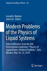 Modern Problems of the Physics of Liquid Systems