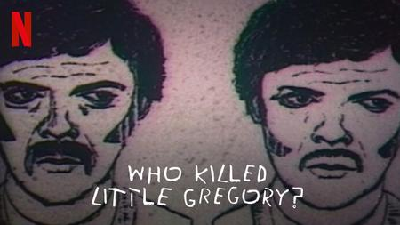 Who Killed Little Gregory? S01
