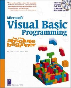 Visual Basic Programming for the Absolute Beginner (Repost)