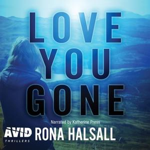 «Love You Gone» by Rona Halsall