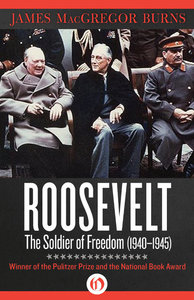 Roosevelt: The Soldier of Freedom (1940–1945) (repost)