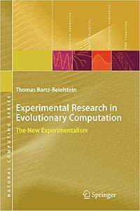 Experimental Research in Evolutionary Computation: The New Experimentalism (Repost)