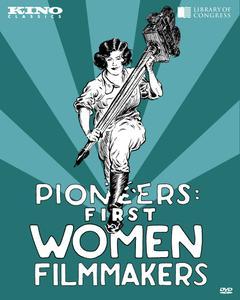 Pioneers: First Women Filmmakers (1902-1929)