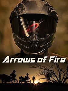 Arrows of Fire (2013)