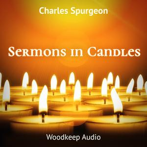 «Sermons in Candles» by Charles Spurgeon