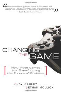 Changing the game: how video games are transforming the future of business (Repost)