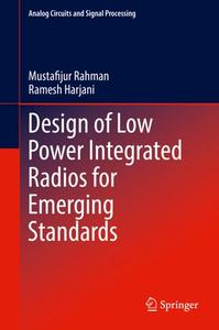 Design of Low Power Integrated Radios for Emerging Standards (Repost)