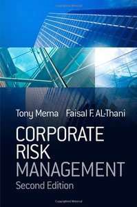 Corporate Risk Management, Second Edition