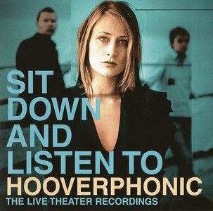 Hooverphonic - Sit Down And Listen To Hooverphonic (2003)