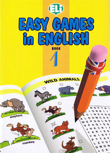 Easy Games in English (Easy Word Games in Five Languages, Book 1) (repost)