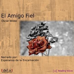 «El amigo fiel» by Oscar Wilde