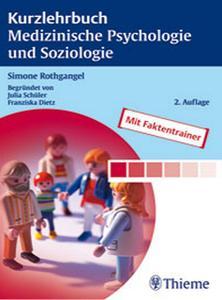 Kurzlehrbuch Medizinische Psychologie und Soziologie, 2 Auflage (repost)
