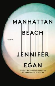 «Manhattan Beach» by Jennifer Egan