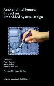 Ambient Intelligence: Impact on Embedded Sytem Design