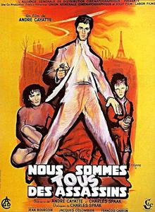 We Are All Murderers (1952) Nous sommes tous des assassins