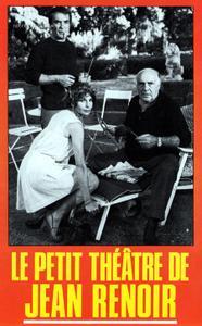 The Little Theatre of Jean Renoir (1970) Le petit théâtre de Jean Renoir