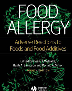 """Food Allergy: Adverse Reactions to Foods and Food Additives"" ed. by Dean D. Metcalfe"