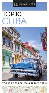 Top 10 Cuba (DK Eyewitness Travel Guide), Revised Edition