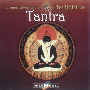 Gomer Edwin Evans - The Spirit Of Tantra (2003) {DreaMusic}