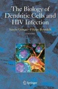 The Biology of Dendritic Cells and HIV Infection