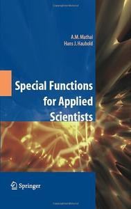 Special Functions for Applied Scientists (Repost)
