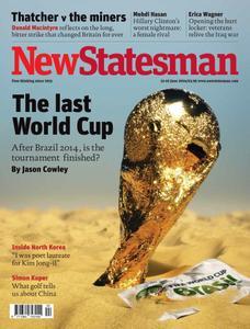 New Statesman - 13 - 19 June 2014