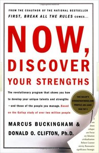Marcus Buckingham - Now, Discover Your Strengths