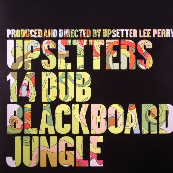 Lee 'Scratch' Perry - Upsetters 14 Dub Blackboard Jungle [2004]
