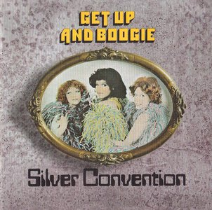 Silver Convention - Get Up And Boogie (1976) {2014 Remastered & Expanded Reissue - Big Break Records CDBBR0275}