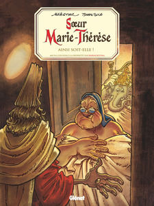 Soeur Marie-Thérèse des Batignolles - Tome 7 - Ainsi Soit-elle!
