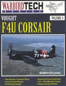 Vought F4U Corsair (Warbird Tech Series Volume 4) (Repost)