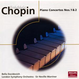 Bella Davidovich, London Symphony Orchestra, Sir Neville Marriner - Chopin: Piano Concertos Nos. 1 & 2 (2005) (Repost)