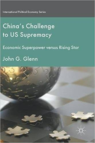 China's Challenge to US Supremacy: Economic Superpower versus Rising Star