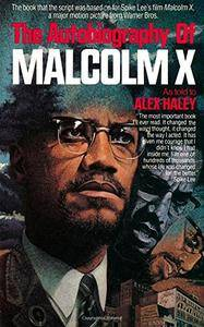 The Autobiography of Malcolm X (As Told to Alex Haley)