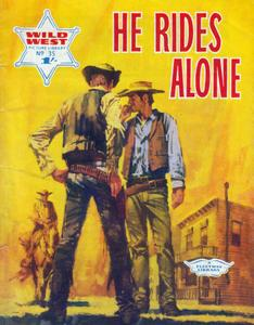 Wild West Picture Library 035 - He Rides Alone [1967] (Mr Tweedy