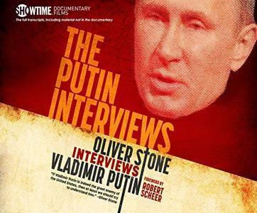 The Putin Interviews: Oliver Stone Interviews Vladimir Putin [Audiobook]