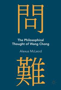 The Philosophical Thought of Wang Chong