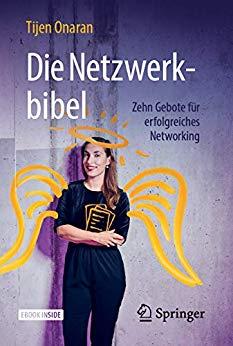 Die Netzwerkbibel: Zehn Gebote für erfolgreiches Networking (Repost)