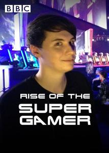 BBC - Rise of the Supergammer (2015)
