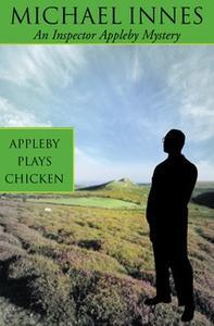 «Appleby Plays Chicken» by Michael Innes