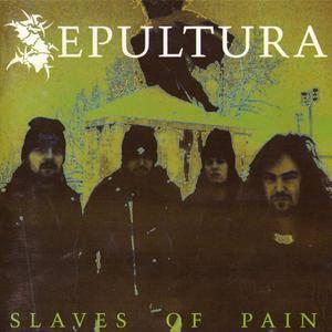 Sepultura - Slaves Of Pain (1994) {Big Music}