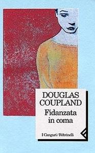 Douglas Coupland - Fidanzata in coma