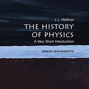 The History of Physics: A Very Short Introduction [Audiobook]