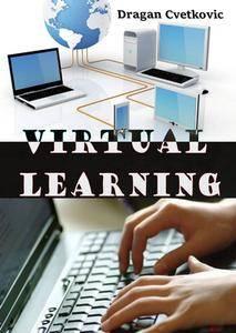 """Virtual Learning"" ed. by Dragan Cvetkovic"