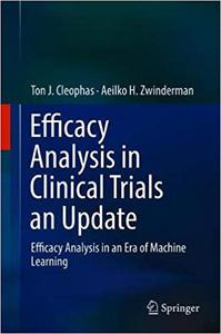 Efficacy Analysis in Clinical Trials an Update: Efficacy Analysis in an Era of Machine Learning