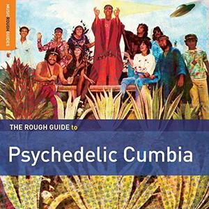 VA - Rough Guide to Psychedelic Cumbia (2015)