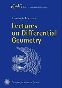 Lectures on differential geometry (Repost)