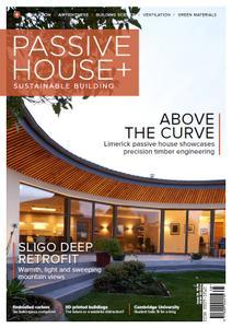 Passive House+ - Issue 38 2021 (Irish Edition)